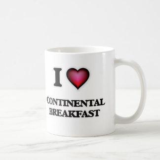 I love Continental Breakfast Coffee Mug