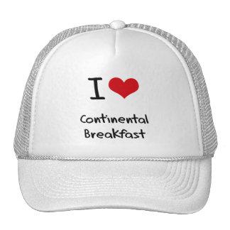I love Continental Breakfast Hats