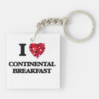 I love Continental Breakfast Double-Sided Square Acrylic Keychain