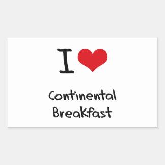 I love Continental Breakfast Rectangular Sticker