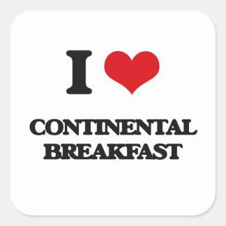 I love Continental Breakfast Square Sticker