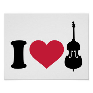 I love Contrabass Posters