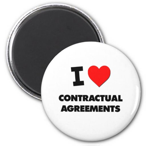 I love Contractual Agreements Fridge Magnets
