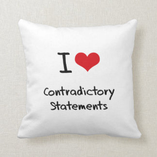 I love Contradictory Statements Throw Pillow