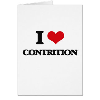 I love Contrition Greeting Cards