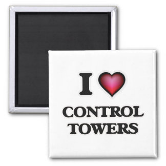 I love Control Towers Magnet