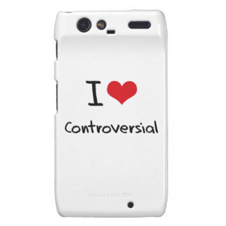 I love Controversial Motorola Droid RAZR Case