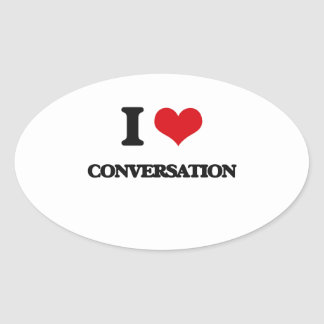 I love Conversation Oval Stickers