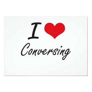 I love Conversing 5x7 Paper Invitation Card