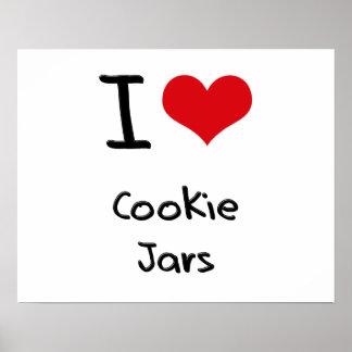 I love Cookie Jars Posters