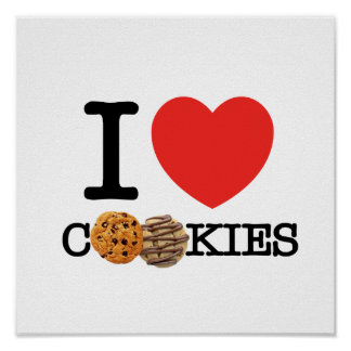 I Love Cookies Posters