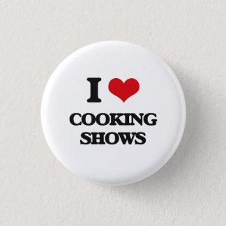 I love Cooking Shows Button