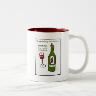 I LOVE COOKING WITH WINE SOMETIMES I EVEN PUT IT I Two-Tone COFFEE MUG