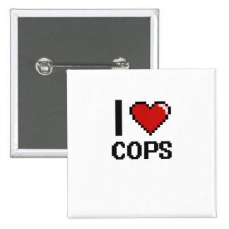 I love Cops 2 Inch Square Button