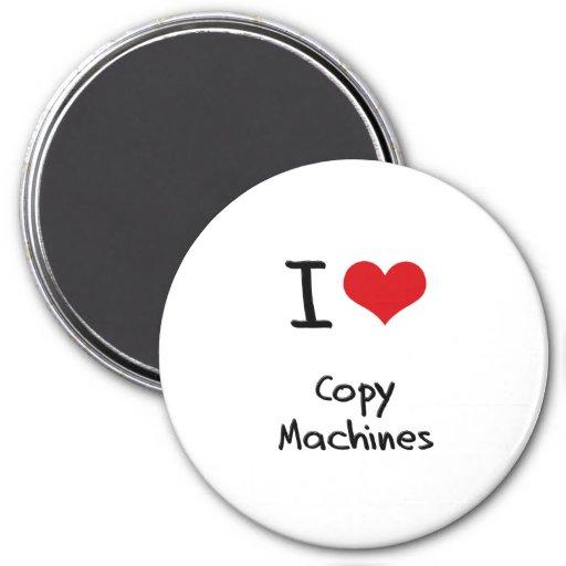 I love Copy Machines Magnets