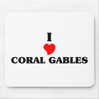 I love Coral Gables Mouse Pad