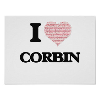 I Love Corbin (Heart Made from Love words) Poster