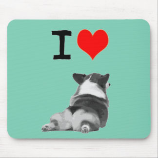I love Corgi butts Mouse Pad