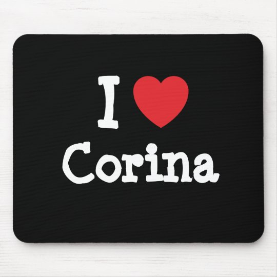 I love Corina heart T-Shirt Mouse Pad