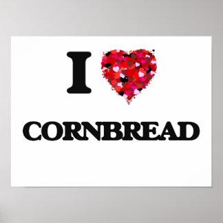 I love Cornbread Poster