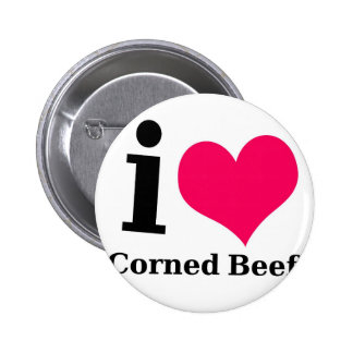 I love Corned Beef Pin