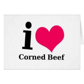 I love Corned Beef Card