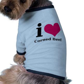 I love Corned Beef Dog Shirt