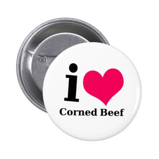 I love Corned Beef Pinback Button