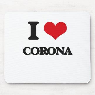 I love Corona Mousepads