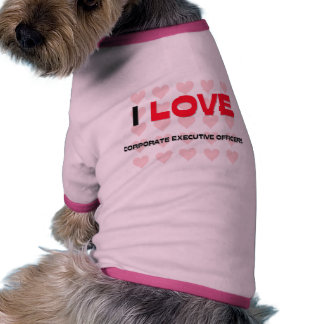 I LOVE CORPORATE EXECUTIVE OFFICERS DOGGIE TEE