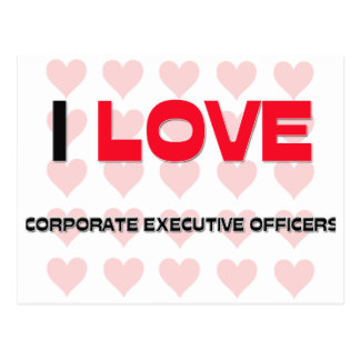 I LOVE CORPORATE EXECUTIVE OFFICERS POSTCARD