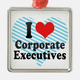 I Love Corporate Executives Ornaments