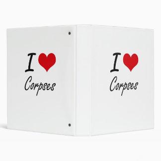 I love Corpses Binders