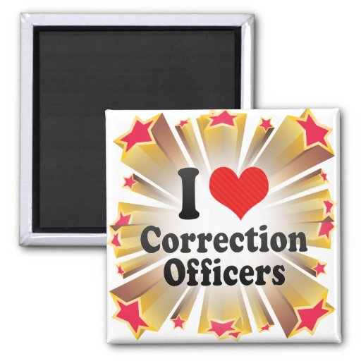 I Love Correction Officers Fridge Magnets