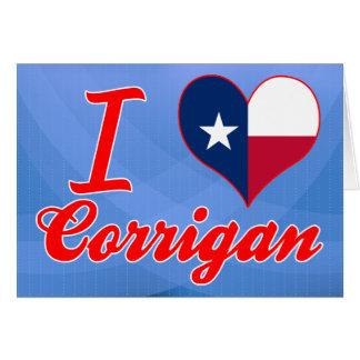 I Love Corrigan, Texas Cards