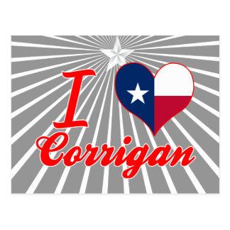 I Love Corrigan, Texas Post Card