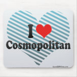 I Love Cosmopolitan Mouse Pad