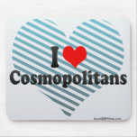 I Love Cosmopolitans Mouse Pad