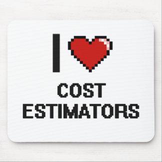 I love Cost Estimators Mouse Pad