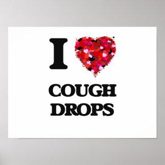 I love Cough Drops Poster