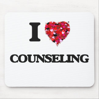 I love Counseling Mouse Pad