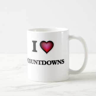 I love Countdowns Coffee Mug