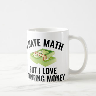 I Love Counting Money Coffee Mug