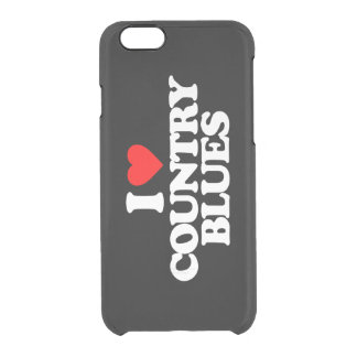 I LOVE COUNTRY BLUES CLEAR iPhone 6/6S CASE