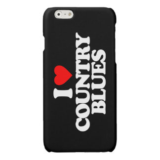 I LOVE COUNTRY BLUES GLOSSY iPhone 6 CASE