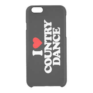 I LOVE COUNTRY DANCE CLEAR iPhone 6/6S CASE