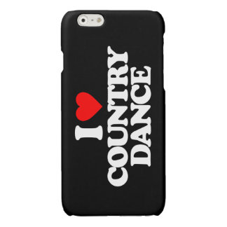 I LOVE COUNTRY DANCE GLOSSY iPhone 6 CASE