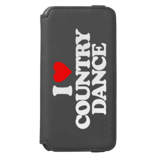 I LOVE COUNTRY DANCE iPhone 6/6S WALLET CASE