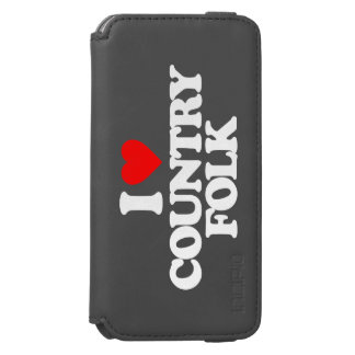 I LOVE COUNTRY FOLK iPhone 6/6S WALLET CASE