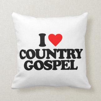 I LOVE COUNTRY GOSPEL PILLOW